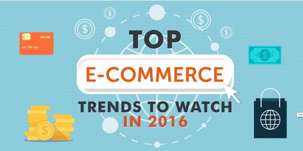 TopEcommerceTrends2016